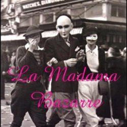 La Madama Bazarre
